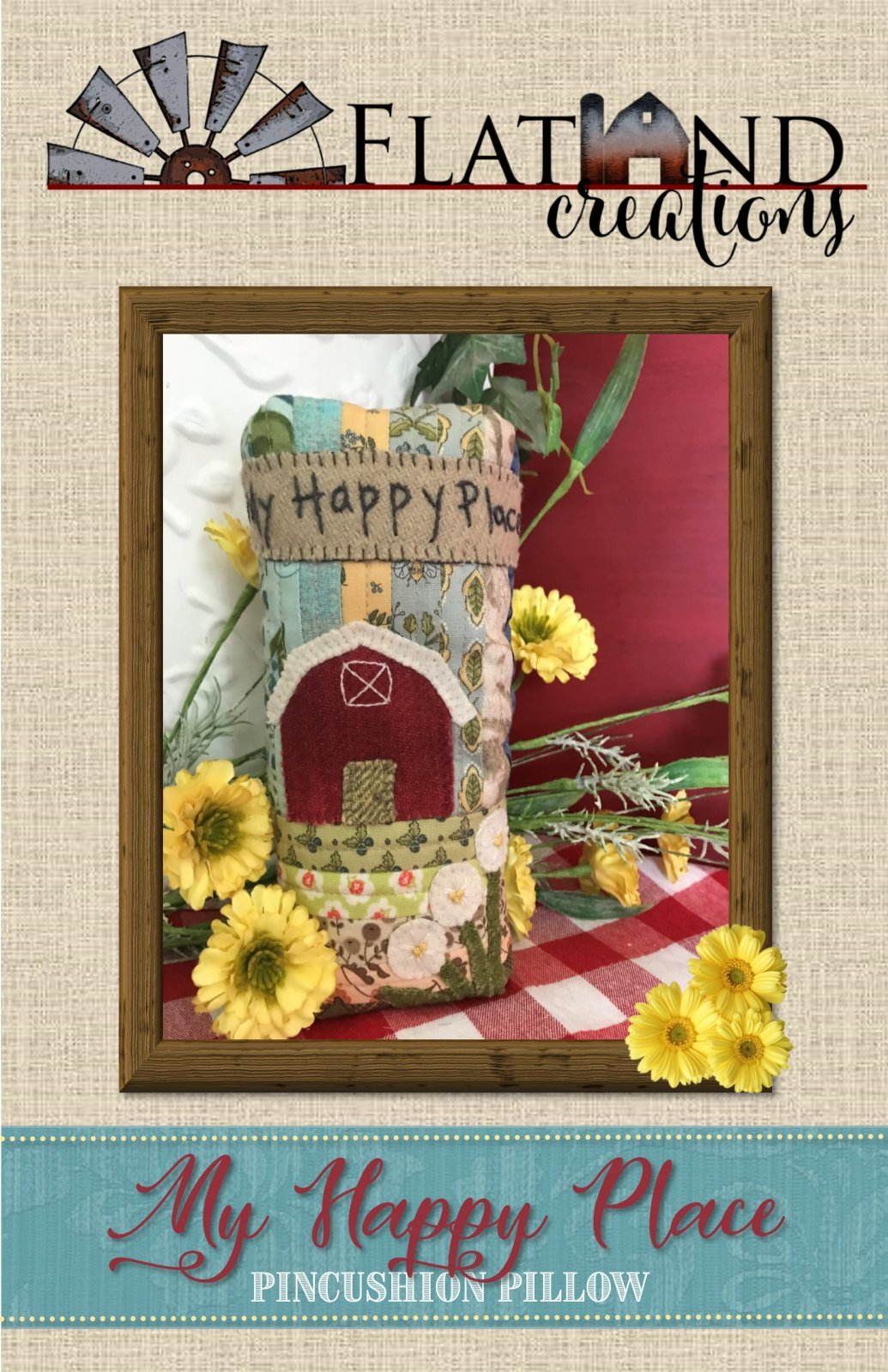 My Happy Place Pincushion Pattern by Flatland Creations