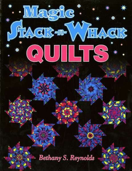 Magic Stack N Whack QuiltsBook