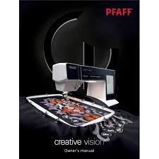Pfaff Creative Vision Manual