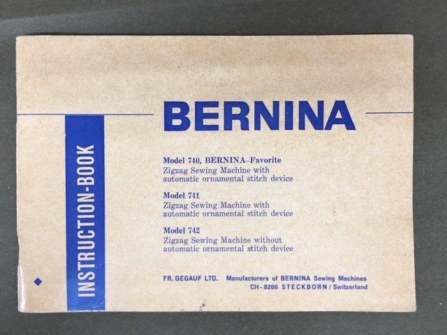 Bernina 740-741-742- Owner's Manual -USED