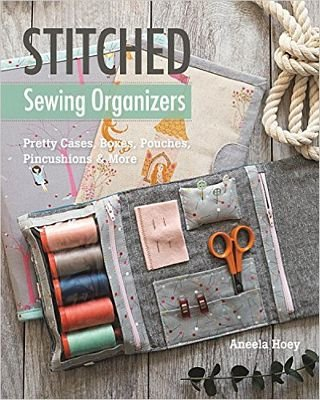 *STITCHED SEWING ORGANIZERS BOOK//ANEELA HOEY//STASHBOOKS