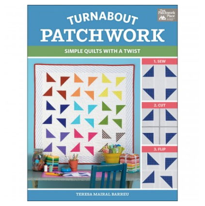 *TURNABOUT PATCHWORK BOOK//TERESA M BARREU//THAT PATCHWORK PLACE