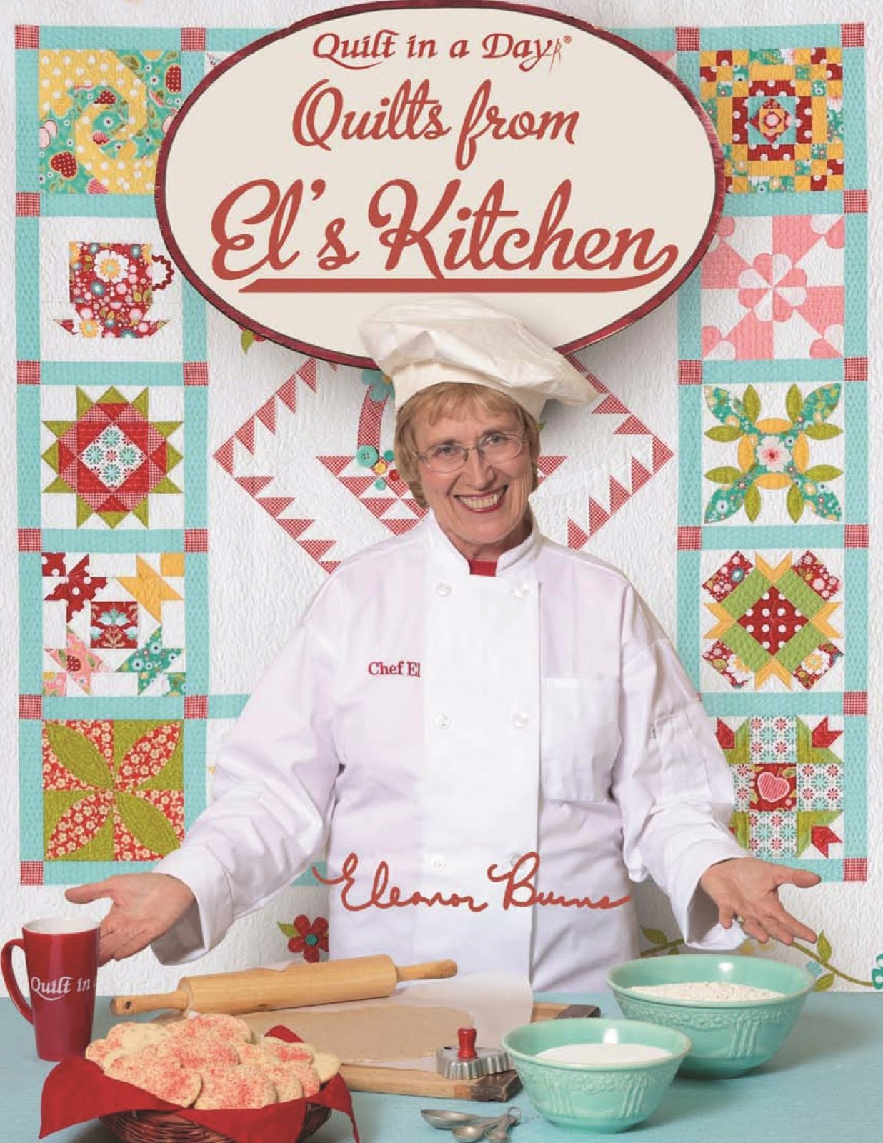 *QUILTS FROM EL'S KITCHEN BOOK//ELEANOR BURNS//QUILT IN A DAY