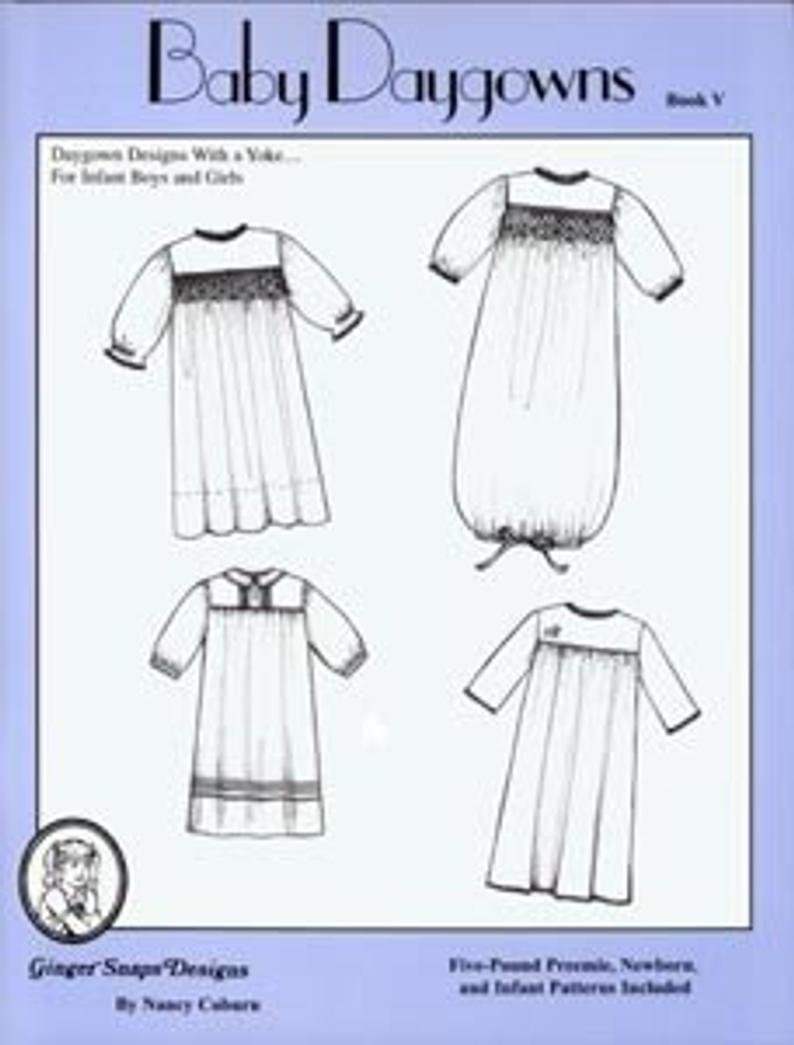 *BABY DAYGOWNS BOOK V//YOKE WITH PREEMIE INCLUDED//GINGER SNAPS DESIGNS