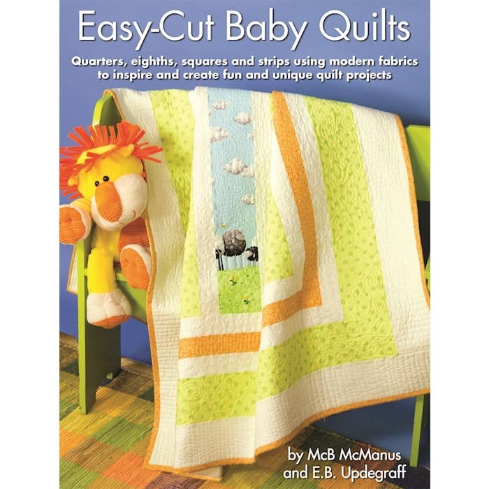 *EASY-CUT BABY QUILTS BOOK//MCMANUS & UPDEGRAFF//LANDAUER PUBLISHING