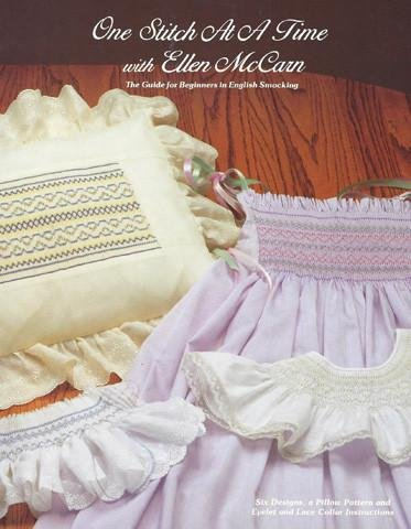 *ONE STITCH AT A TIME WITH ELLEN MCCARN BOOK// THE BEGINNERS GUIDE FOR ENGLISH SMOCKING//ELLEN MCCARN