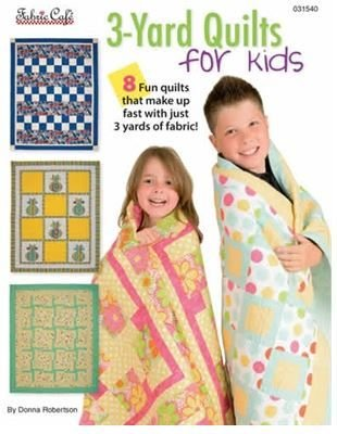 *3-YARD QUILTS FOR KIDS BOOK//8 QUILTS//FABRIC CAFE