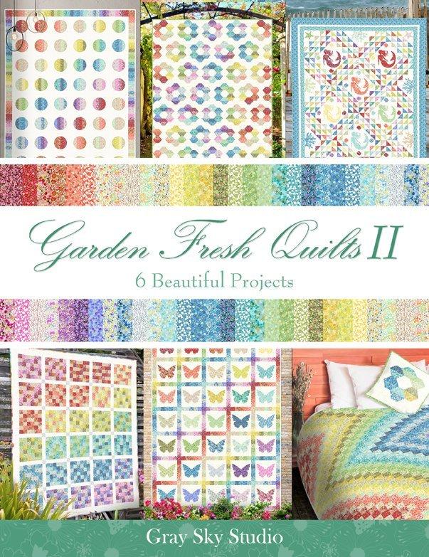 * GARDEN DELIGHTS II//BOOK - 6 BEAUTIFUL PROJECTS//GRAY SKY STUDIO//IN THE BEGINNING