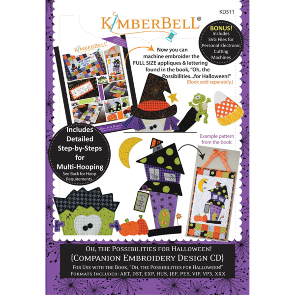 *OH THE POSSIBILITIES FOR HALLOWEEN!// COMPANION EMBROIDERY DESIGNS//CD-MULTI FORMAT//KIMBERBELL