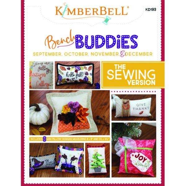*BENCH BUDDIES PILLOWS//SEPTEMBER-OCTOBER-NOVEMBER-DECEMBER//SEWING VERSION//KIMBERBELL