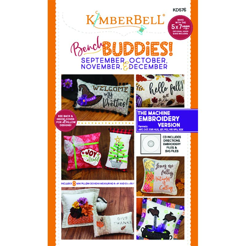 *BENCH BUDDIES PILLOWS//SEPTEMBER-OCTOBER-NOVEMBER-DECEMBER//MACHINE EMBROIDERY-MULTI FORMAT//KIMBERBELL