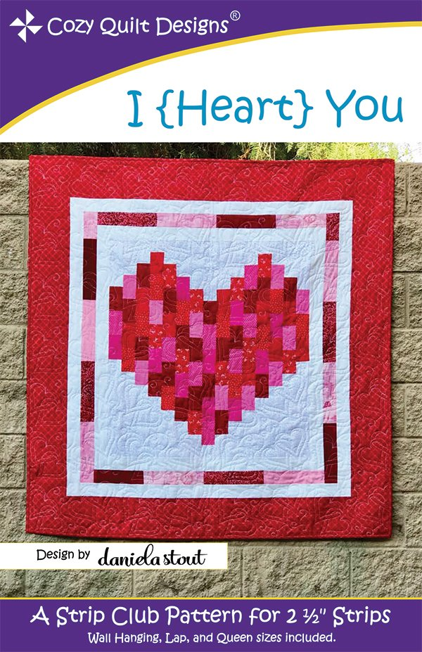 I Heart You Quilt Pattern - Cozy Quilt Designs