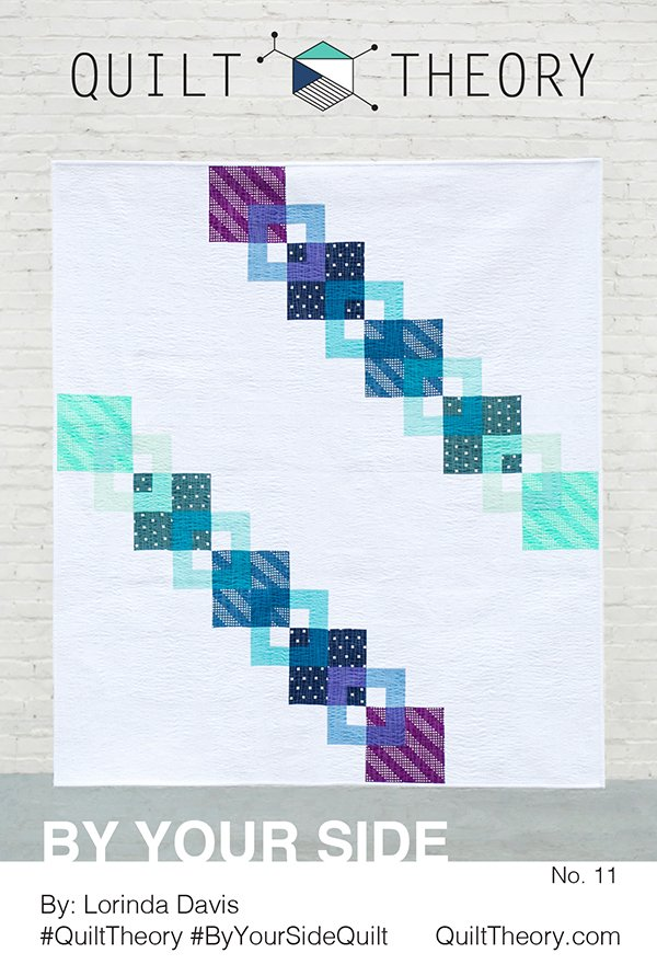 By Your Side Pattern - Quilt Theory
