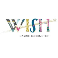 Wish by Carrie Bloomston