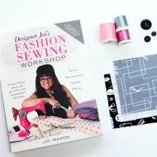 Designer Joi's Fashion Sewing Workshop Book