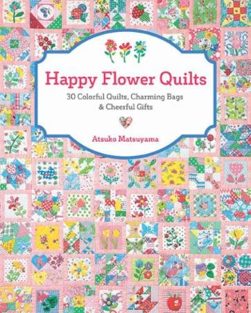 Happy Flower Quilts Book