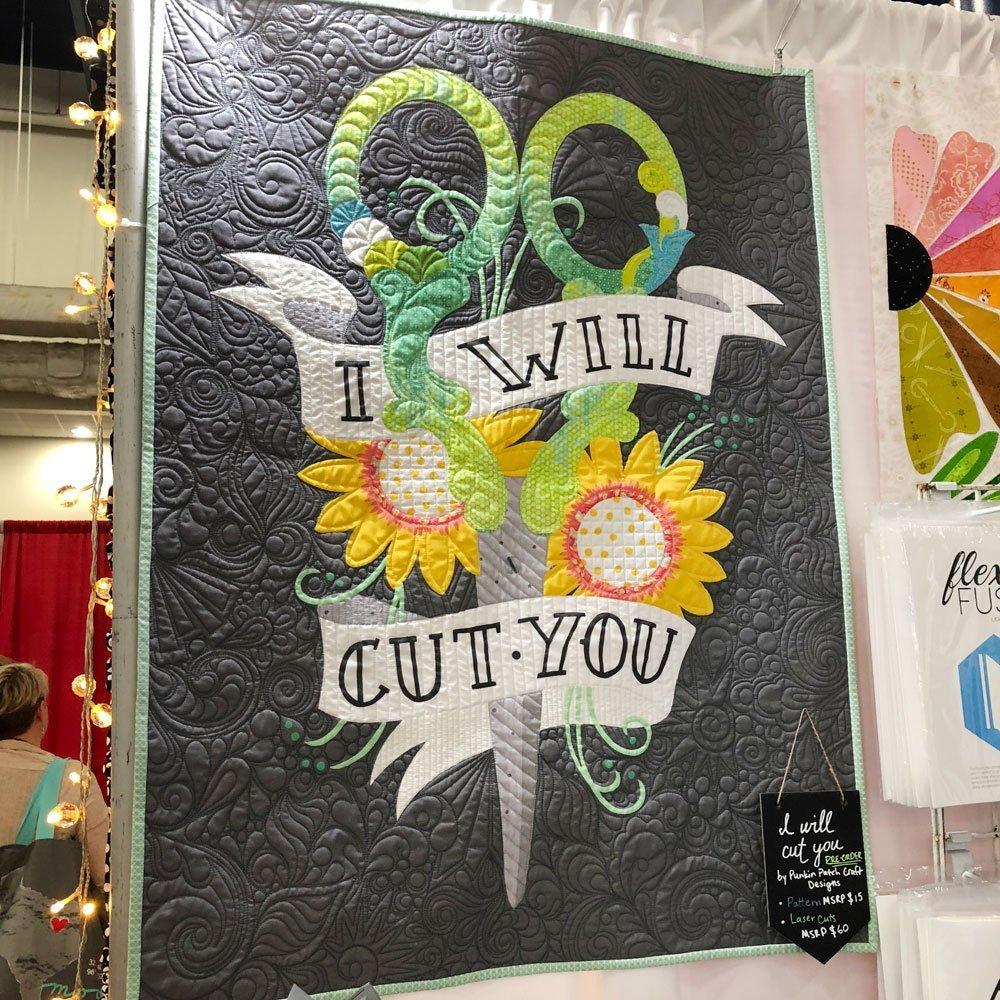 I'll Cut You Quilt