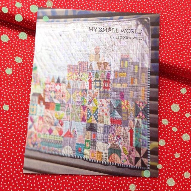 My Small World Quilt Pattern - Jen Kingwell