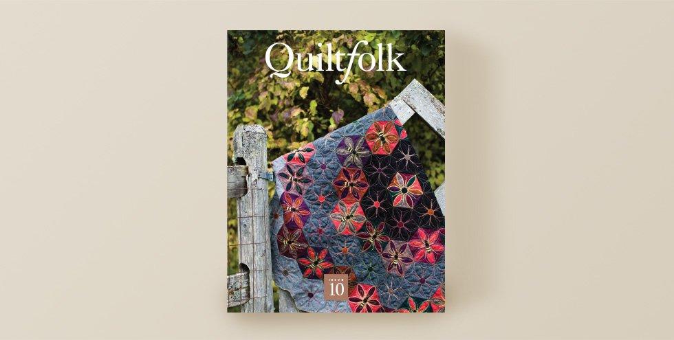 QuiltFolk Magazine - Vermont - Volume 10