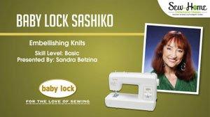 Sashiko: Embellishing Knits with the Baby Lock Sashiko
