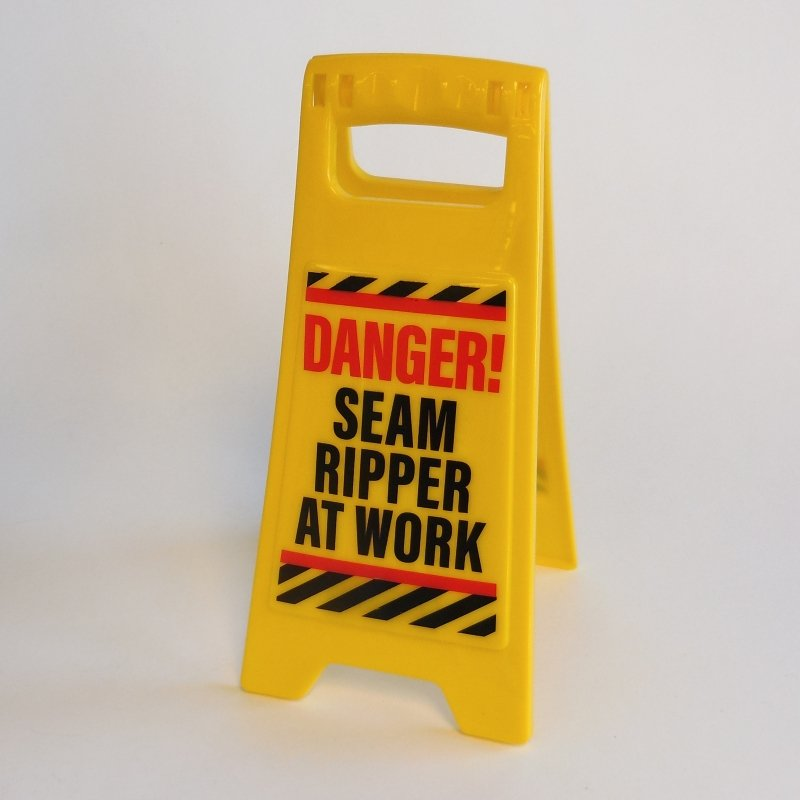 Quilter Warning Sign Danger Seam Ripper at Work