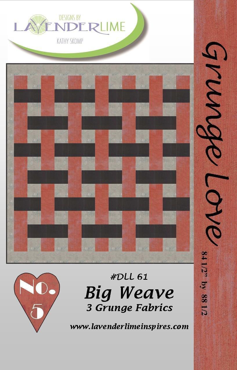 Grunge Love #5- Big Weave