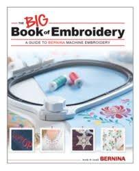 The Big Book of Embroidery Bernina