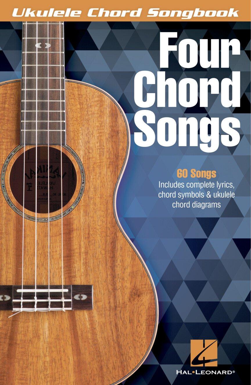 Four Chord Songs - Ukulele Songbook