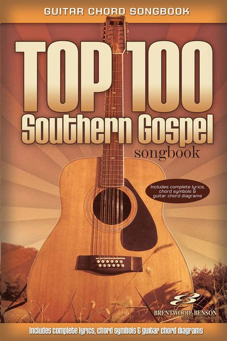 Guitar Chord Songbook Top 100 Southern Gospel 645757123673