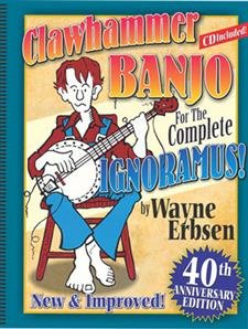 Clawhammer Banjo for the Complete Ignoramus (Book/CD Set)