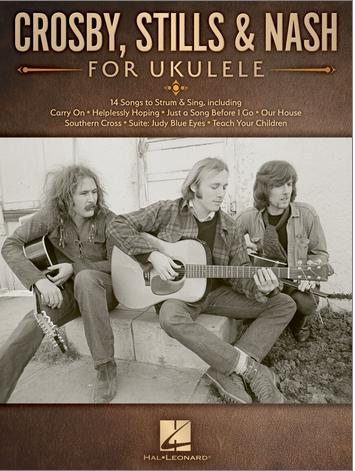 Crosby Stills And Nash For Ukulele