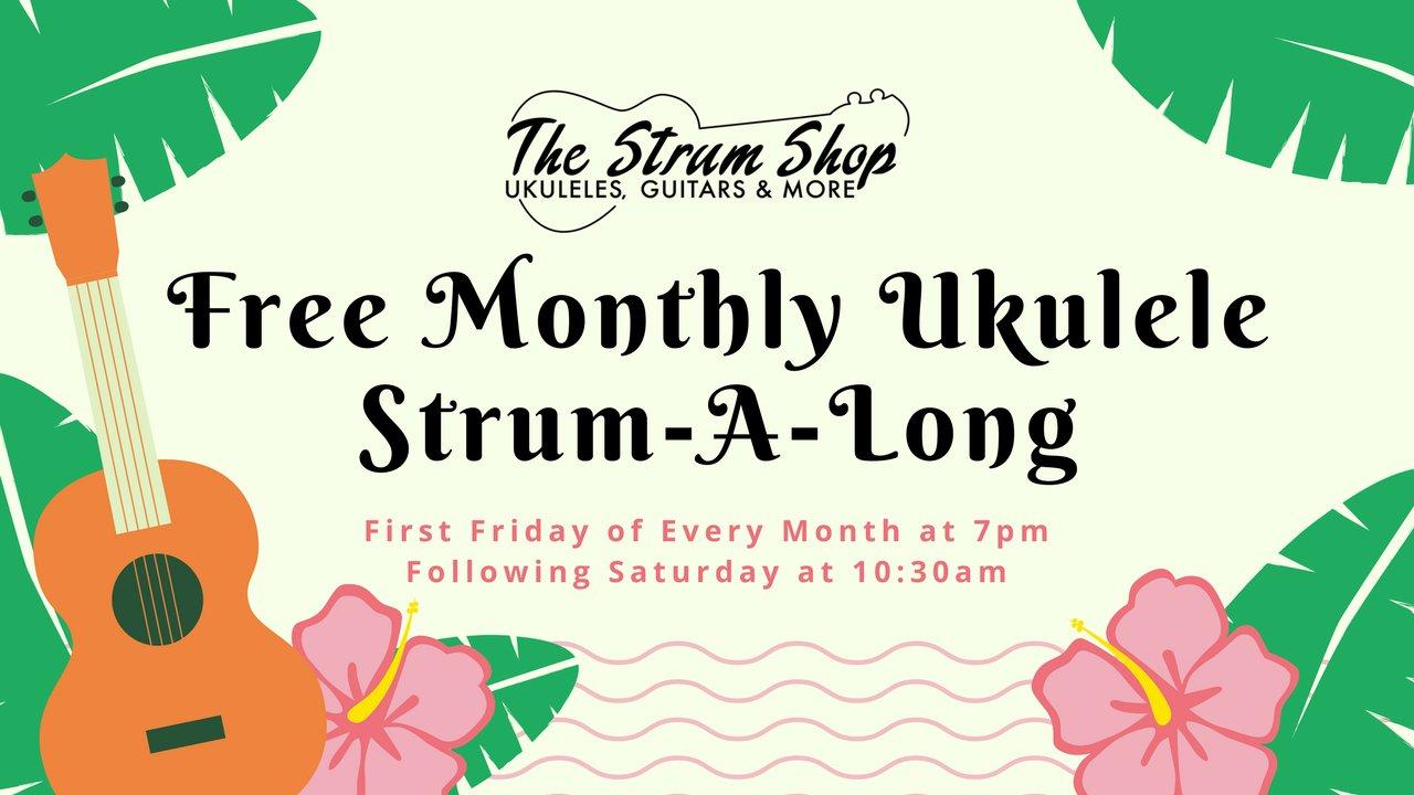 Free Monthly Ukulele Strum A Long