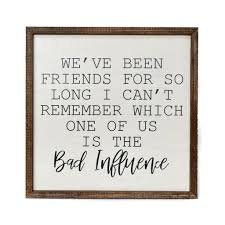 We've been friends for so long picture in wood frame