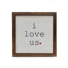 I Love Us Small Wooden Sign