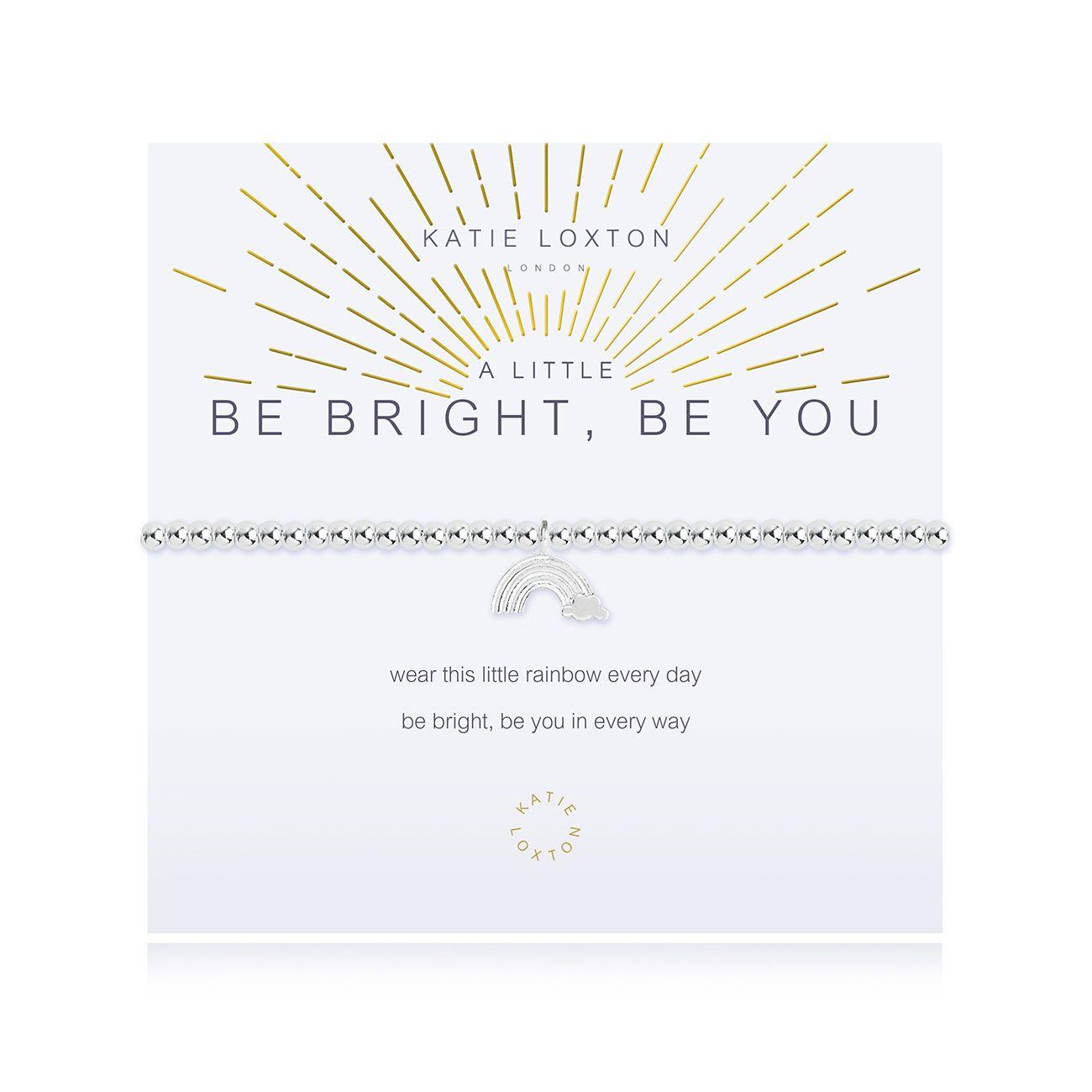 Katie Loxton -  A Little Be Bright, Be You Bracelet