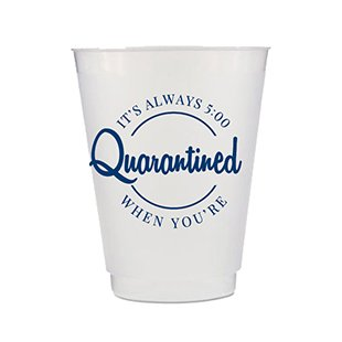 Quarantined Cups