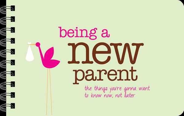 Being a New Parent Book