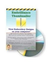 Embrilliance ThumbnailerView Embroidery Designs onYour Computer