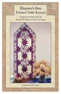 Hunters Star Pointed Table Runner Companion Pattern