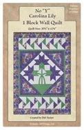 One Block Carolina Lily Companion Pattern