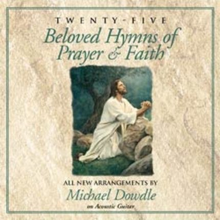 25 Beloved Hymns of Prayer & Faith (Music CD)