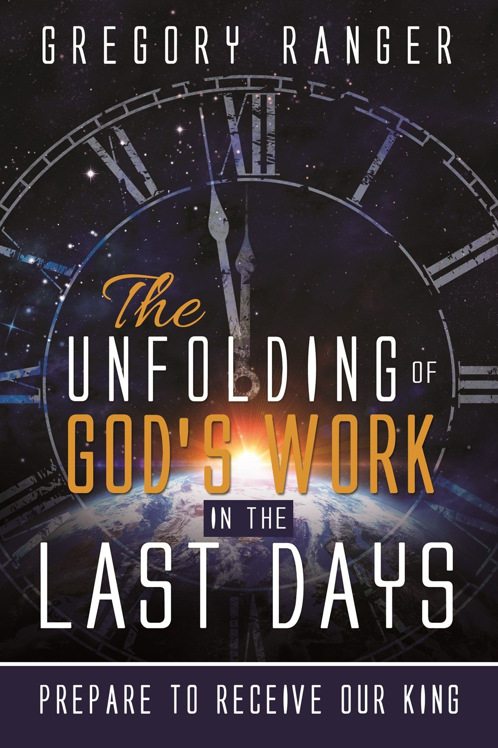 The Unfolding of God's Work in the Last Days