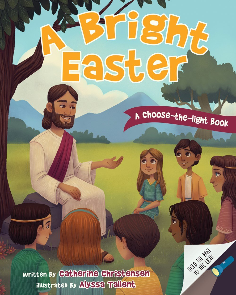 A Bright Easter - A Choose-The-Light Book