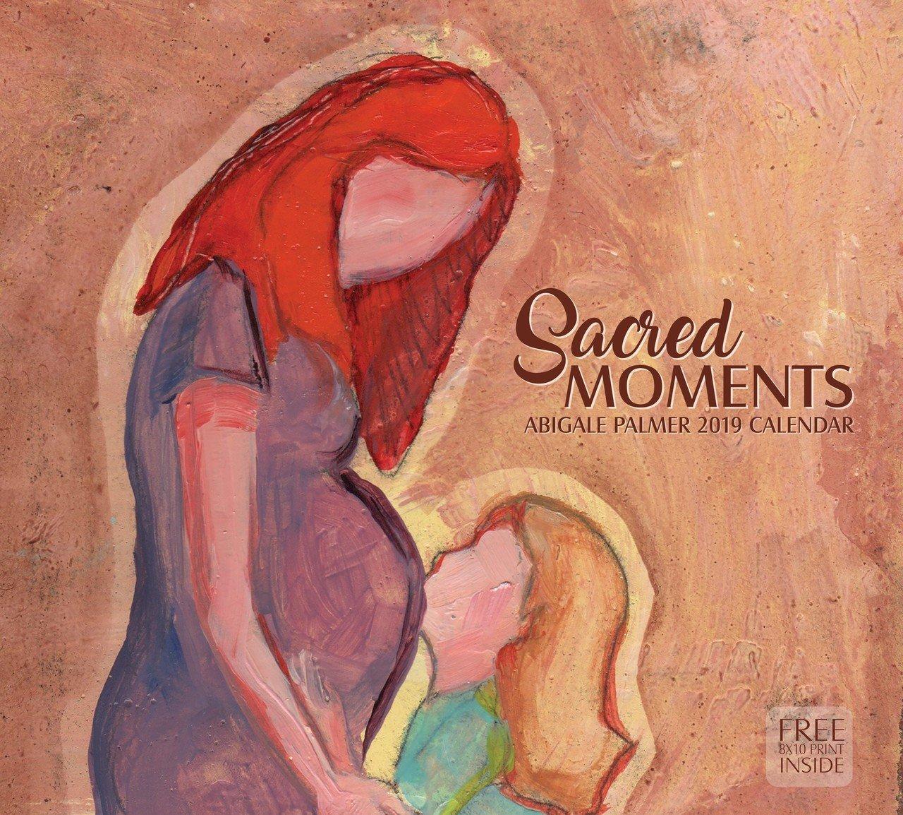 2019 Abigale Palmer Calendar - Sacred Moments