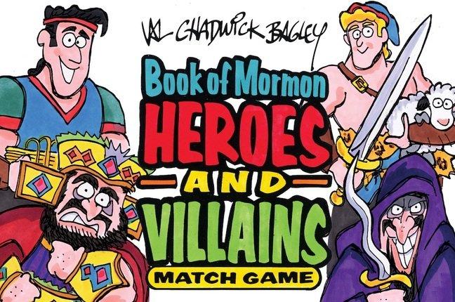 Book of Mormon Heroes and Villains Game