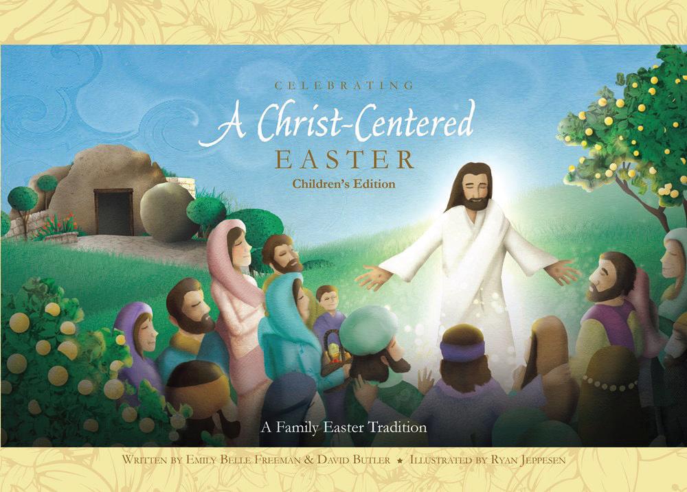 Celebrating A Christ-Centered Easter Children's Edition