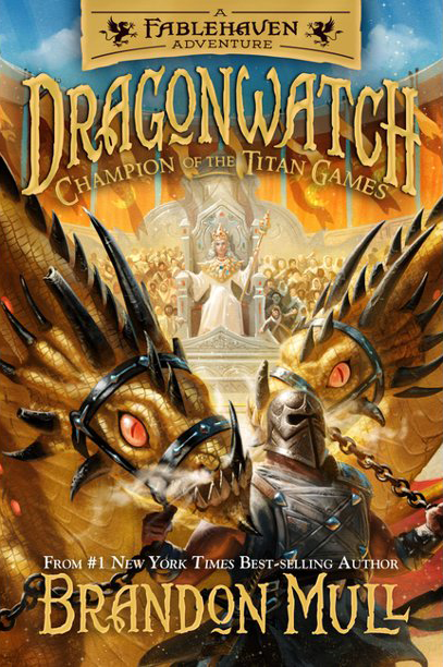 Dragonwatch Book 4 - Champion of the Titan Games