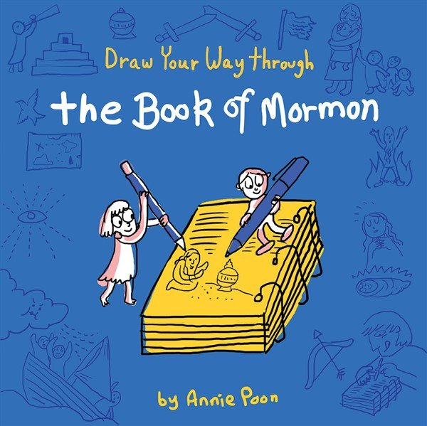 Draw Your Way Through The Book of Mormon