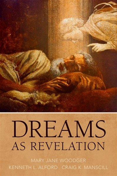 Dreams as Revelation