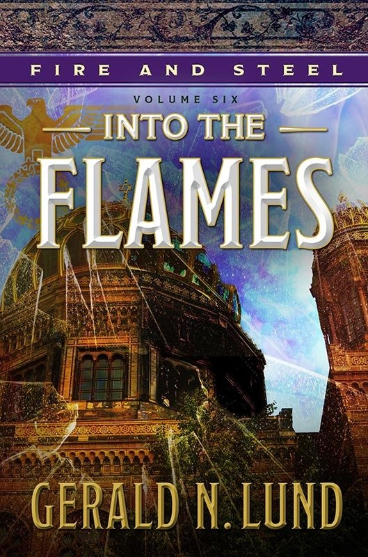 Fire & Steel, Vol. 6 - Into The Flames